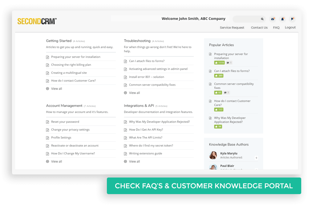 Check FAQ's and Customer Knowledge portal